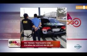 LINHA DE FOGO (21.10) PRF prende traficante com cocaína na BR 343