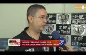 LINHA DE FOGO (28 10) MENOR É PEGO NO FLAGRA PELA POLÍCIA EMBALANDO DROGAS EM TIMON