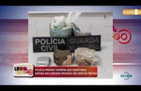 LINHA DE FOGO (30 10) POLÍCIA PRENDE HOMEM QUE MANTINHA ESPOSA EM CÁRCERE PRIVADO EM JOSÉ DE FREI