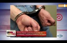 LINHA DE FOGO (31 10) POLÍCIA PRENDE SUSPEITOS DE ESTUPRO E VIOLÊNCIA DOMÉSTICA EM JAICÓS