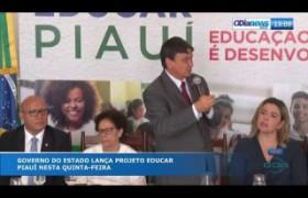 O DIA NEWS 03 10  Governo estadual lança Projeto Educar Piauí