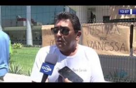 O DIA NEWS 08 10  Manifestação de familiares de Vanessa Carvalho