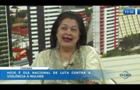 O DIA NEWS 10 10  Zenaide Batista Lustosa (Coord. Estado de Política para Mulheres)