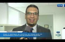 O DIA NEWS (22.10) Piauí é destaque da política de penas além do encarceramento