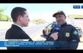 O DIA NEWS (28.10) PRF: movimento nas rodovias federais
