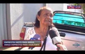 ROTA DO DIA 08 10  Senhora empresta moto para amiga, que empresta para assaltante
