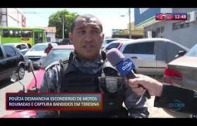 ROTA DO DIA 09 10  Polícia desmancha esconderijo de motos roubadas