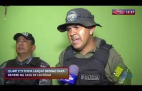 ROTA DO DIA 11 10  Quarteto tenta lançar drogas para dentro da Casa de Custódia