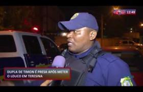 ROTA DO DIA 18 10  Dupla de Timon é presa assaltando no bairro Vermelha, em Teresina