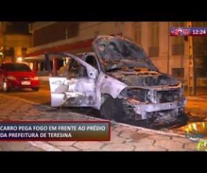 TV O Dia - ROTA DO DIA 21 10 Carro pega fogo em frente ao prédio da Prefeitura de Teresina