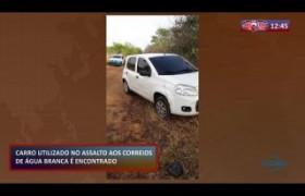 ROTA DO DIA (22.10) Encontrado carro utilizado no assalto aos Correios de Água Branca