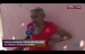 ROTA DO DIA (28.10) População reclama de lamaçal no bairro Parque Alvorada