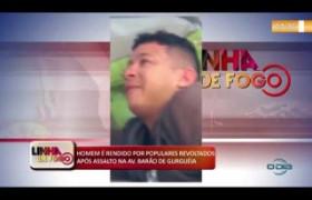 LINHA DE FOGO (07 11) HOMEM É RENDIDO POR POPULARES REVOLTADOS APÓS ASSALTO NA AV. BARÃO DE GURGU