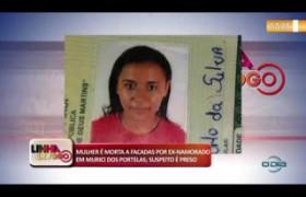 LINHA DE FOGO (25 11) MULHER É MORTA A FACADAS POR EX-NAMORADO EM MURICI DOS PORTELAS