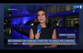 O DIA NEWS 13 11 2019  Jair Bolsonaro vai fundar o partido