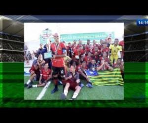 TV O Dia - O DIA NEWS 18 11 2019  Taça Brasil Fut7:  Piauienses ficam com o título e com o vice campeonato