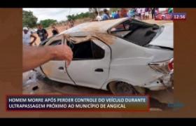 ROTA DE FOGO 18 11 2019  Homem morre em acidente de veículo próx. ao município de Angical