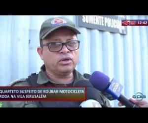 TV O Dia - ROTA DO DIA 19 11 2019 Quarteto suspeito de roubar motocicleta é preso na Vila Jerusalém