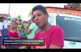 ROTA DO DIA 21 11 2019  Pedreiro é morto a facadas na Vila Irmã Dulce