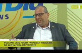 BOM DIA NEWS 10.12.2019  Constantino Júnior (Pres. SINPOLPI) - Policiais podem paralisar atividades