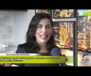 TV O Dia - BOM DIA NEWS 13 12 2019  Naiane Moraes (Advogada) - Dia da Mulher Advogada