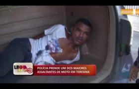 LINHA DE FOGO (03 12) POLÍCIA PRENDE UM DOS MAIORES ASSALTANTES DE MOTO EM TERESINA