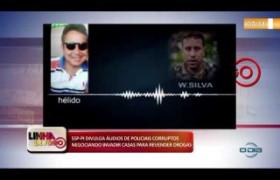 LINHA DE FOGO (03 12) SSP-PI DIVULGA ÁUDIOS DE POLICIAIS CORRUPTOS NEGOCIANDO A REVENDA DE DROGAS