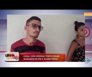 TV O Dia - LINHA DE FOGO 05 12 2019  Casal com drogas tenta furar bloqueio de PM e acaba preso