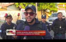 LINHA DE FOGO 06 12 2019  Guarda municipal prende suspeito por roubo e homicídio em Teresina