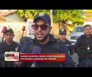 TV O Dia - LINHA DE FOGO 06 12 2019  Guarda municipal prende suspeito por roubo e homicídio em Teresina