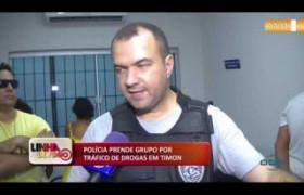 LINHA DE FOGO (09 12) POLÍCIA PRENDE GRUPO POR TRÁFICO DE DROGAS EM TIMON