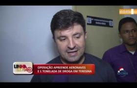 LINHA DE FOGO (11 12) OPERAÇÃO APREENDE AERONAVES E 1 TONELADA DE DROGA EM TERESINA
