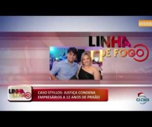 TV O Dia - LINHA DE FOGO (12 12) CASO STYLLOS: JUSTIÇA CONDENA EMPRESÁRIOS A 12 ANOS DE PRISÃO