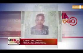 LINHA DE FOGO (13 12) JOVEM É EXECUTADO A TIROS NA RUA ONDE MORA