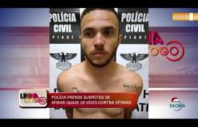 LINHA DE FOGO (20 12) POLÍCIA PRENDE SUSPEITOS DE ATIRAR QUASE 20 VEZES CONTRA VÍTIMAS