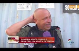 LINHA DE FOGO (20 12) QUADRILHA ASSALTA CURSINHO E TROCA TIROS COM A POLÍCIA EM TERESINA