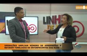 LINHA DE FOGO (23 12) OPERAÇÕES AMPLIAM NÚMERO DE APREENSÕES