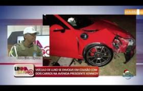LINHA DE FOGO (26 12) CARRO DE LUXO SE ENVOLVE EM COLISÃO COM DOIS CARROS NA AV. PRESIDENTE KENNEDY