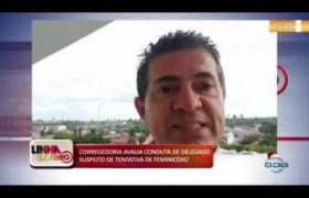 LINHA DE FOGO (30 12) CORREGEDORIA AVALIA CONDUTA DE DELEGADO SUSPEITO DE TENTATIVA DE FEMINICÍDIO