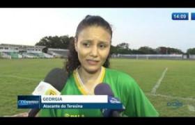O DIA NEWS 09 12 2019  Futebol feminino:  semifinal do piauiense