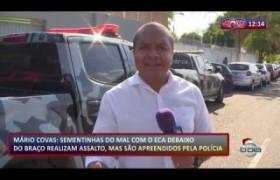 ROTA DO DIA 11 12 2019  Menores armados são apreendidos no Mário Covas