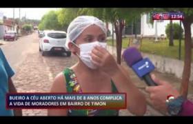ROTA DO DIA 16 12 2019  Bueiro a mais 8 anos complica a vida de moradores em Timon