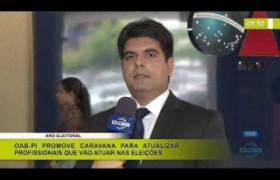 BOM DIA NEWS 15 01 2020  OAB-PI: caravana para atualizar profissionais que irão atuar nas eleiç�
