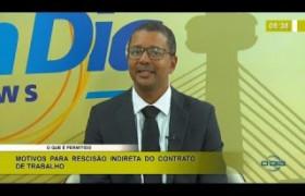 BOM DIA NEWS 21 01 2020  Direito em Ação - Rescisão indireta do contrato de trabalho