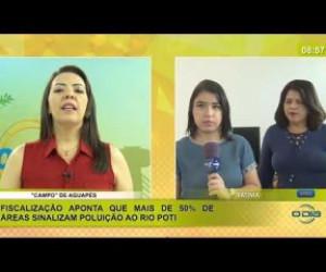 TV O Dia - BOM DIA NEWS 21 01 2020 Mais de 50% de áreas sinalizam poluição ao rio Poti