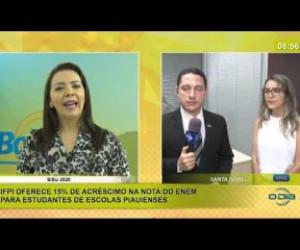 TV O Dia - BOM DIA NEWS 24 01 2020 IFPI oferece 15% de acréscimo na nota do ENEM