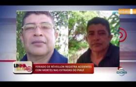 LINHA DE FOGO (02 2020) FERIADO DE RÉVEILLON REGISTRA ACIDENTES COM MORTES NAS ESTRADAS DO PIAUÍ