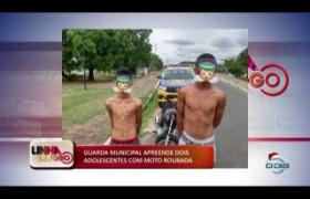 LINHA DE FOGO (02 2020) GUARDA MUNICIPAL APREENDE DOIS ADOLESCENTES COM MOTO ROUBADA
