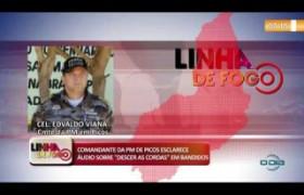 LINHA DE FOGO 03 01 COMANDANTE DA PM DE PICOS ESCLARECE ÁUDIO SOBRE