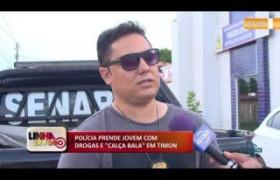 LINHA DE FOGO 03 01 POLÍCIA PRENDE JOVEM COM DROGAS E